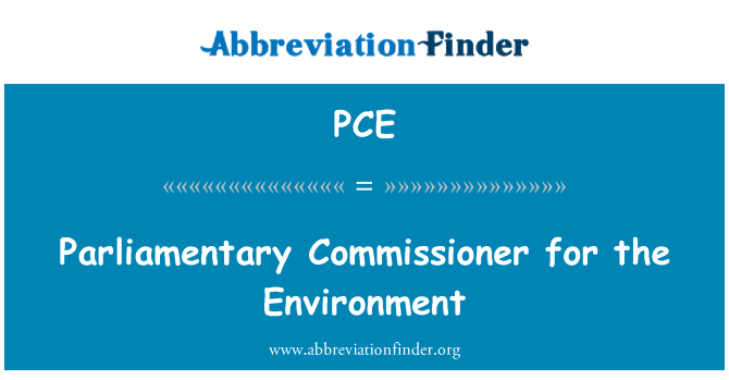 PCE: Parliamentary Commissioner for the Environment