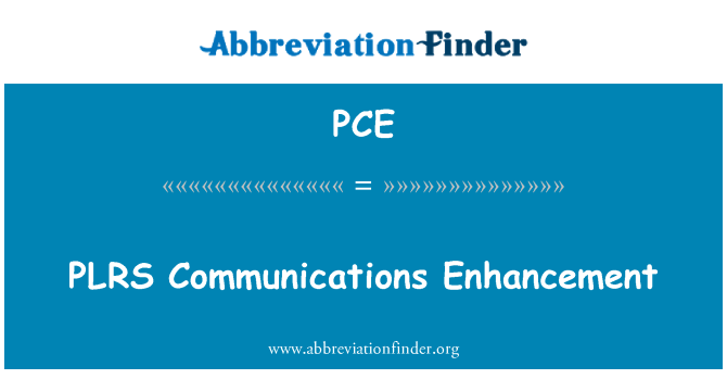 PCE: PLRS Communications Enhancement