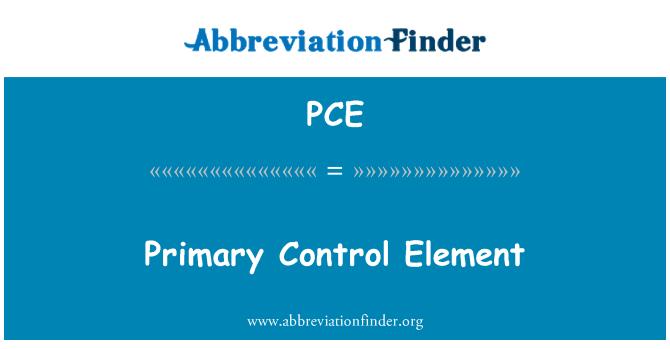PCE: Primary Control Element