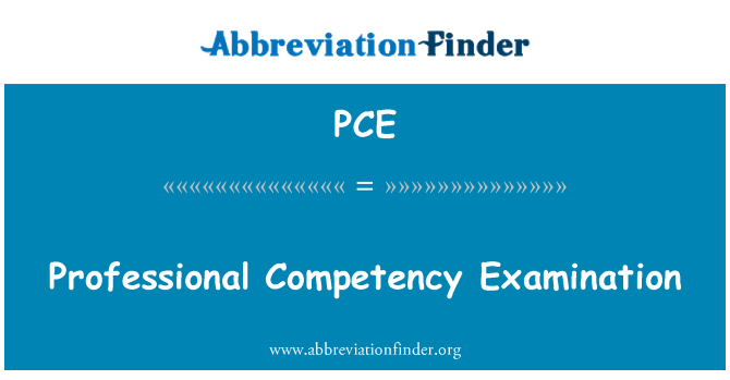 PCE: Professional Competency Examination
