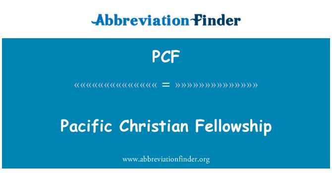 PCF: Pacific Christian Fellowship