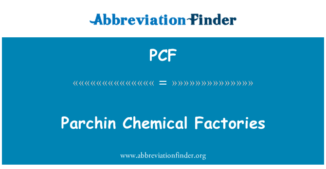 PCF: Parchin Chemical Factories