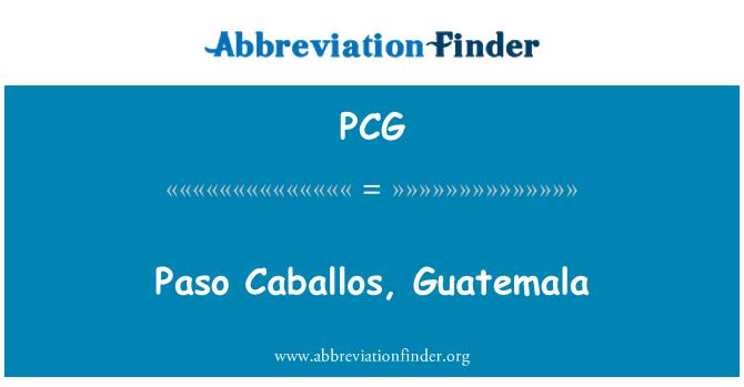 PCG: Paso Caballos, Guatemala