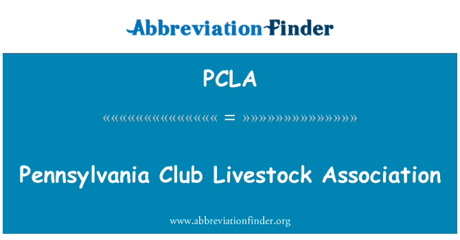 PCLA: ペンシルベニア州クラブ畜産協会
