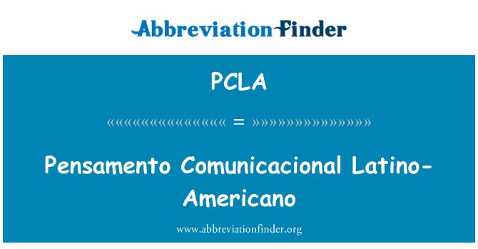PCLA: Pensamento Comunicacional ラテン系-アメリカーノ