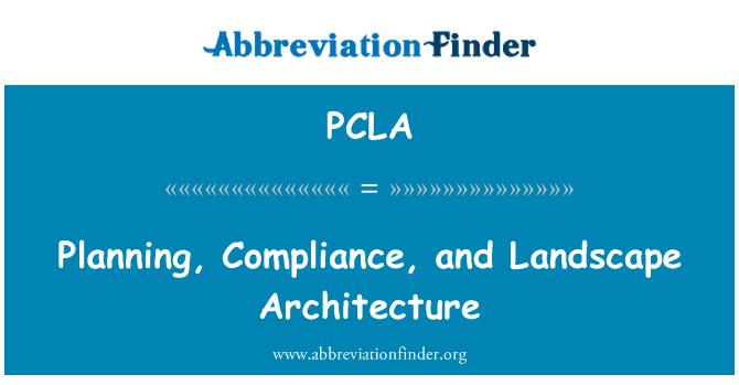 PCLA: 规划、 法规遵从性和景观建筑