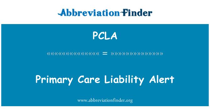 PCLA: 初级保健责任警报