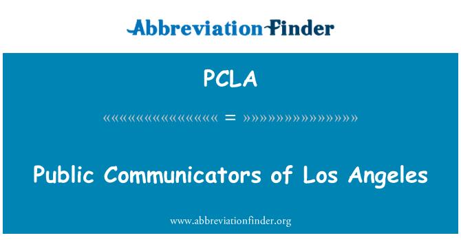 PCLA: 洛杉矶市的公共传播者