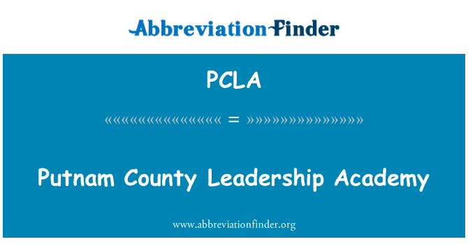 PCLA: Putnam County Leadership Academy