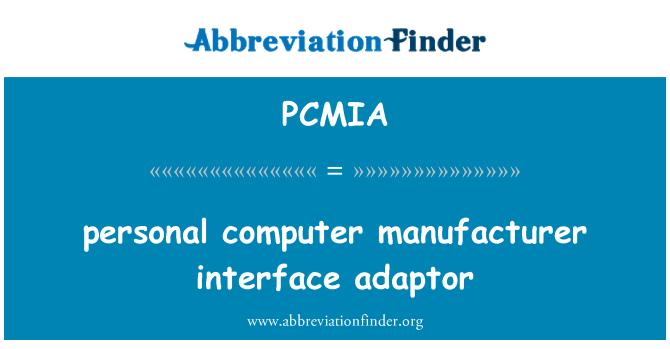 PCMIA: personaalarvuti tootja interface adapter
