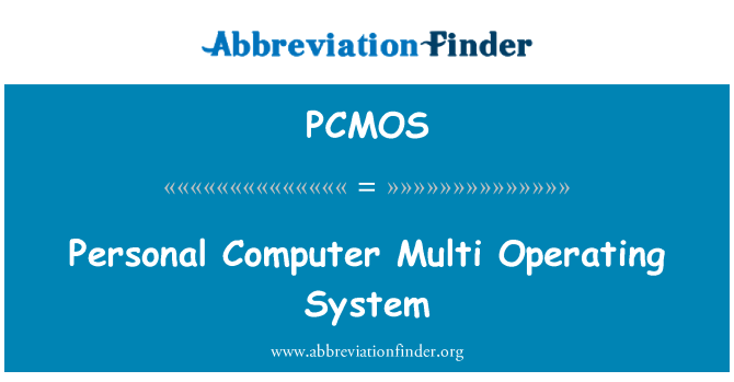 PCMOS: Personal Computer Multi Operating System