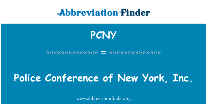 PCNY: Police Conference of New York, Inc.