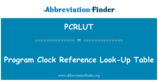 PCRLUT: Program Clock Reference Look-Up Table
