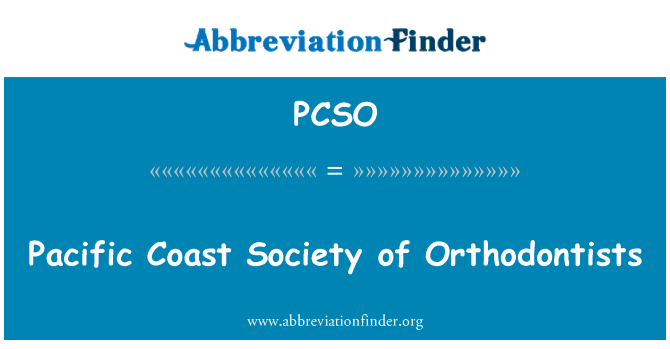 PCSO: Orthodontists Pacific Coast ühiskonna