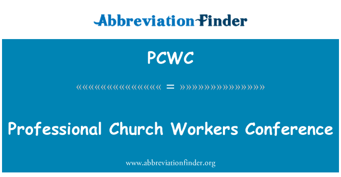 PCWC: Professional Church Workers Conference