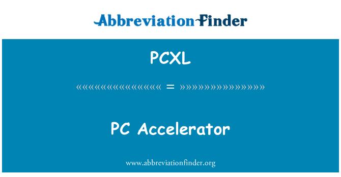 PCXL: PC Accelerator