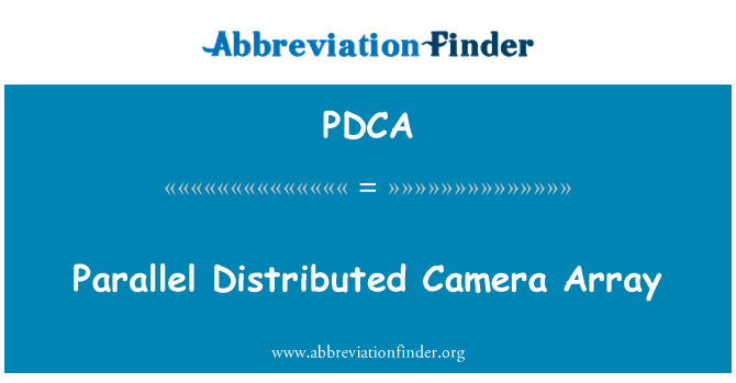 PDCA: Parallel Distributed Camera Array