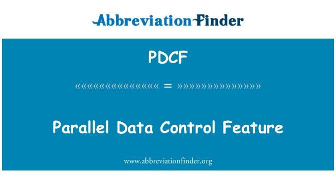 PDCF: Función de Control de datos en paralelo