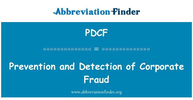 PDCF: Prevención y detección de fraudes corporativos