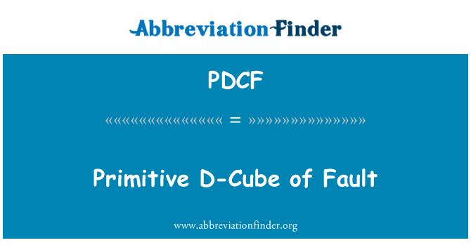 PDCF: D-Cube primitivo de falla