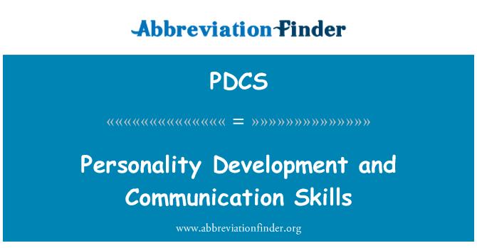 PDCS: Personality Development and Communication Skills