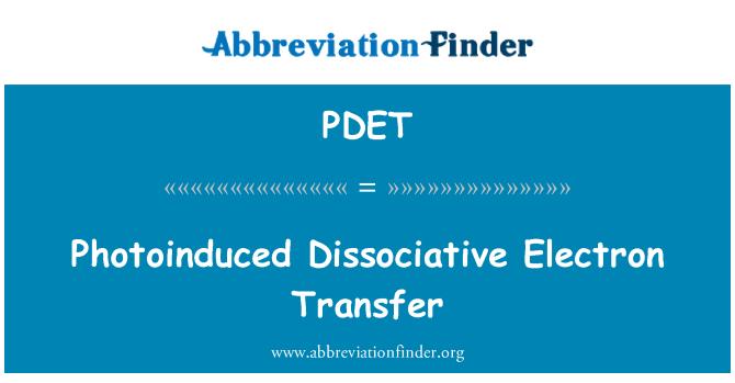 PDET: Photoinduced Dissociative Electron Transfer
