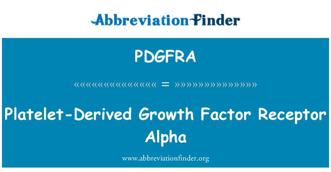 PDGFRA: Platelet-Derived Growth Factor Receptor Alpha