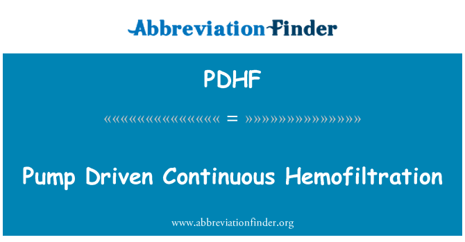 PDHF: Pump Driven Continuous Hemofiltration