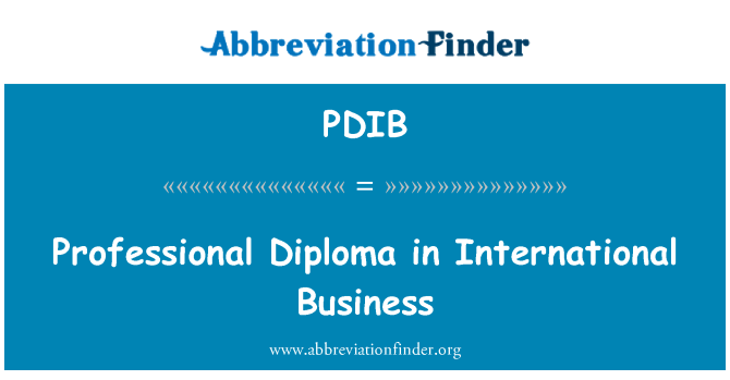 PDIB: Professional Diploma in International Business