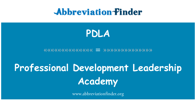 PDLA: Academia de liderazgo de desarrollo profesional