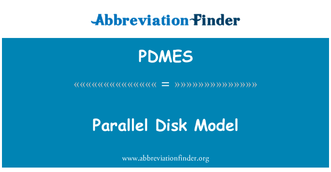 PDMES: Parallel Disk Model