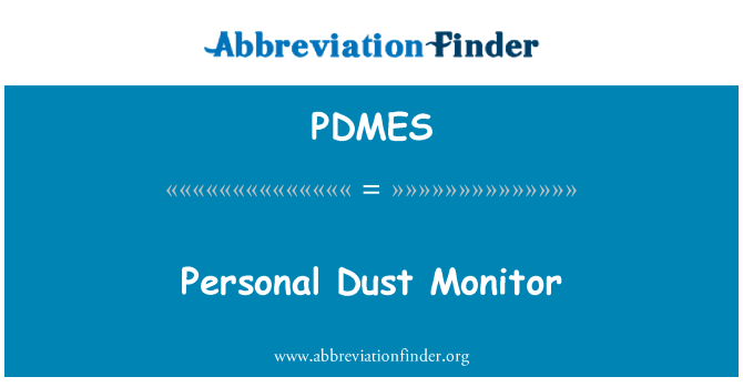 PDMES: Personal Dust Monitor