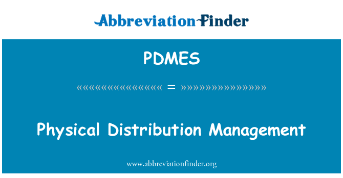 PDMES: Physical Distribution Management