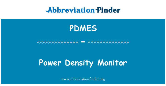 PDMES: Power Density Monitor