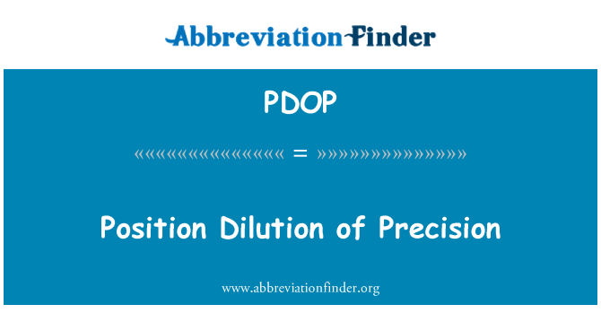 PDOP: Position Dilution of Precision