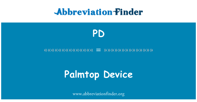 PD: Palmtop Device