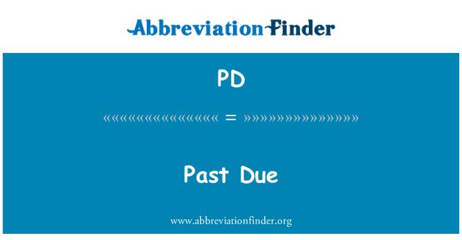 PD: Past Due