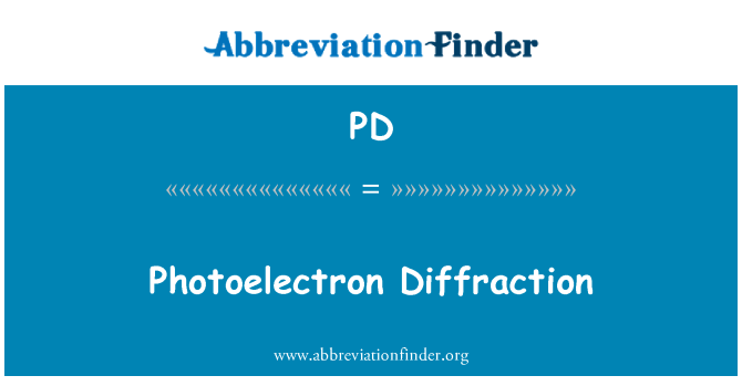 PD: Photoelectron Diffraction