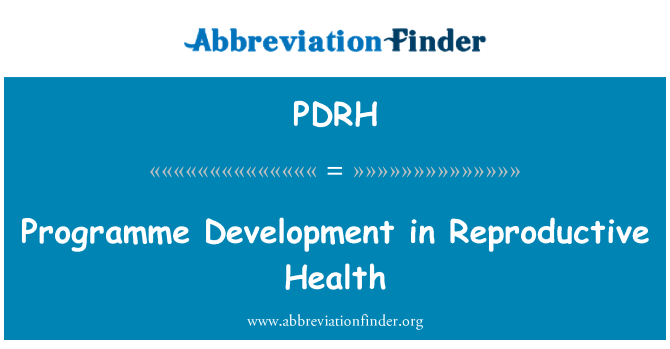 PDRH: Programme Development in Reproductive Health