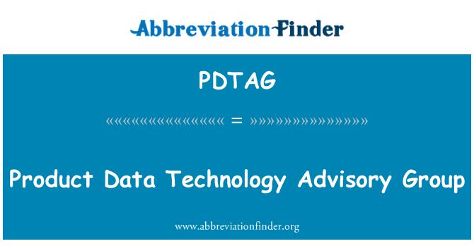 PDTAG: Product Data Technology Advisory Group