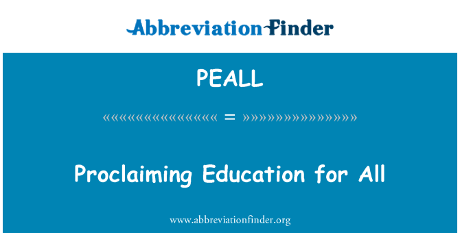 PEALL: Proclaiming Education for All