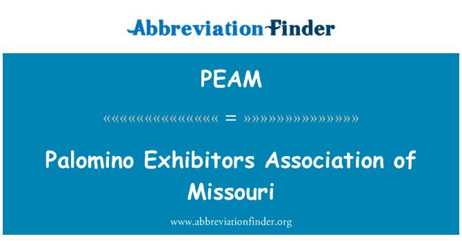 PEAM: Palomino Exhibitors Association of Missouri