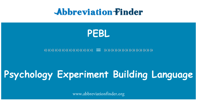 PEBL: Psychology Experiment Building Language