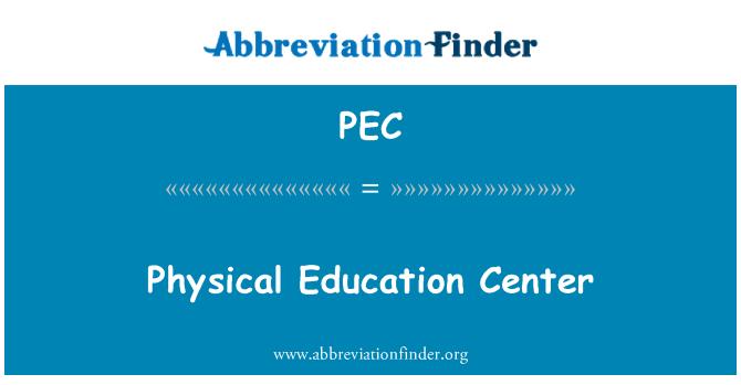 PEC: Centro de educación física