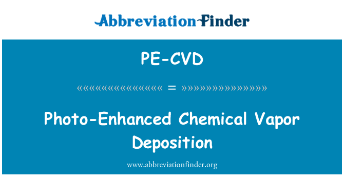 PE-CVD: Photo-Enhanced Chemical Vapor Deposition