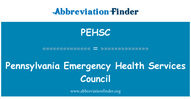 PEHSC: Pennsylvania Emergency Health Services Council