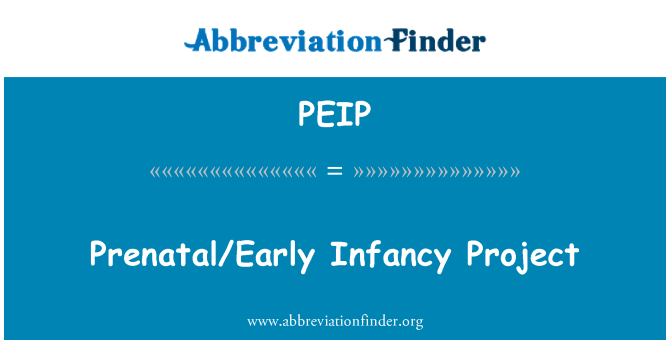 PEIP: Prenatal/Early Infancy Project