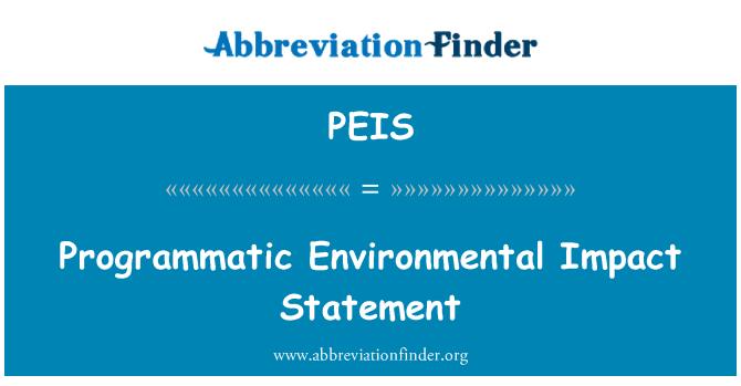 PEIS: Programmatic Environmental Impact Statement