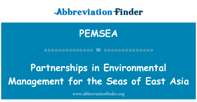 PEMSEA: Partnerships in Environmental Management for the Seas of East Asia