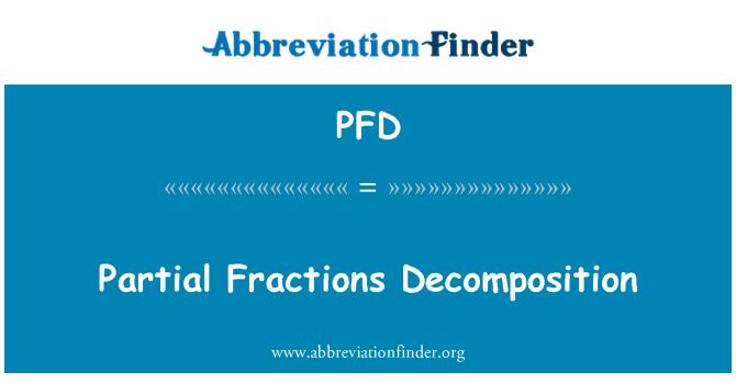 PFD: Partial Fractions Decomposition